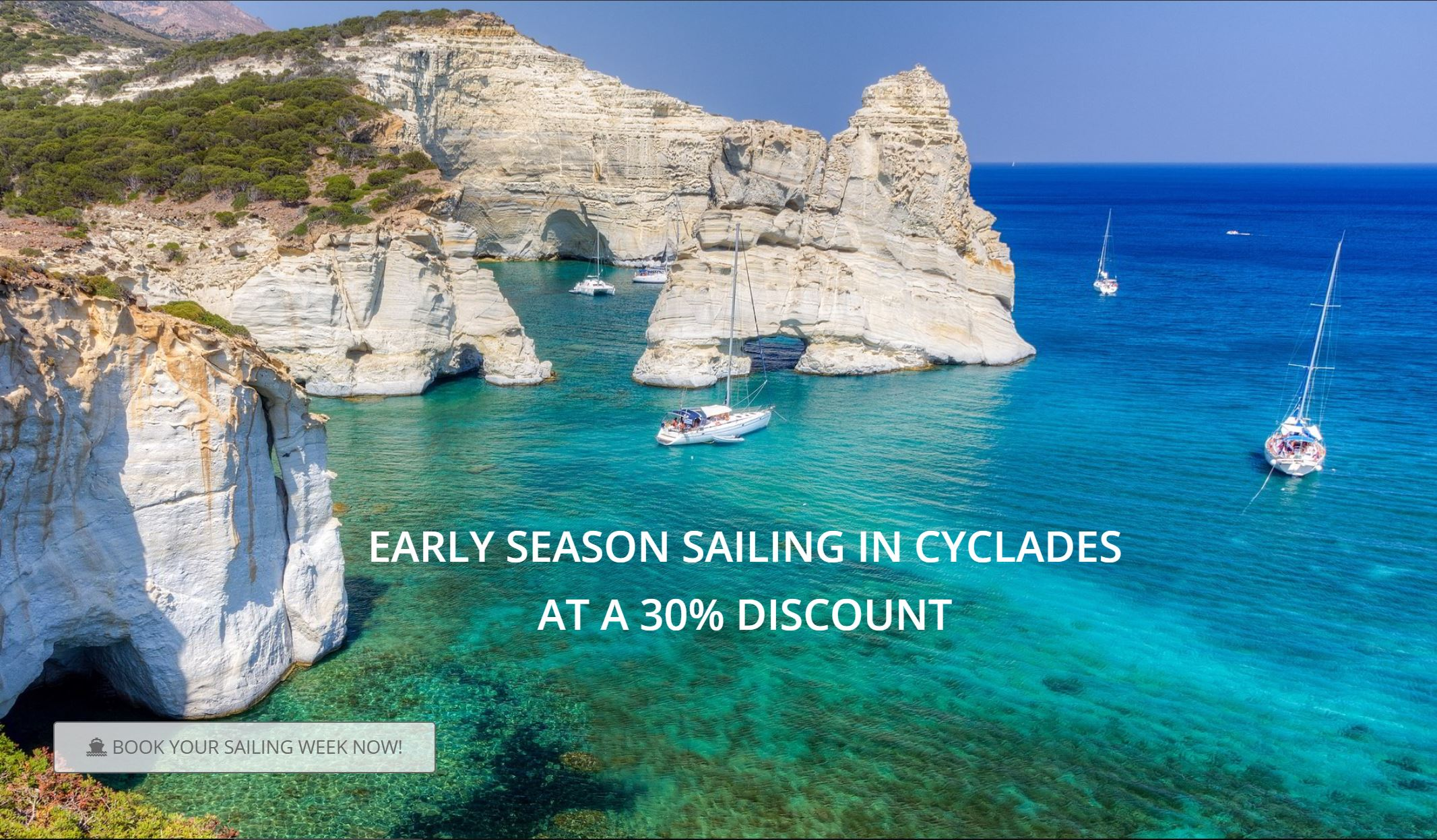 Early season sailing discounts of a 30% for the months of April and May